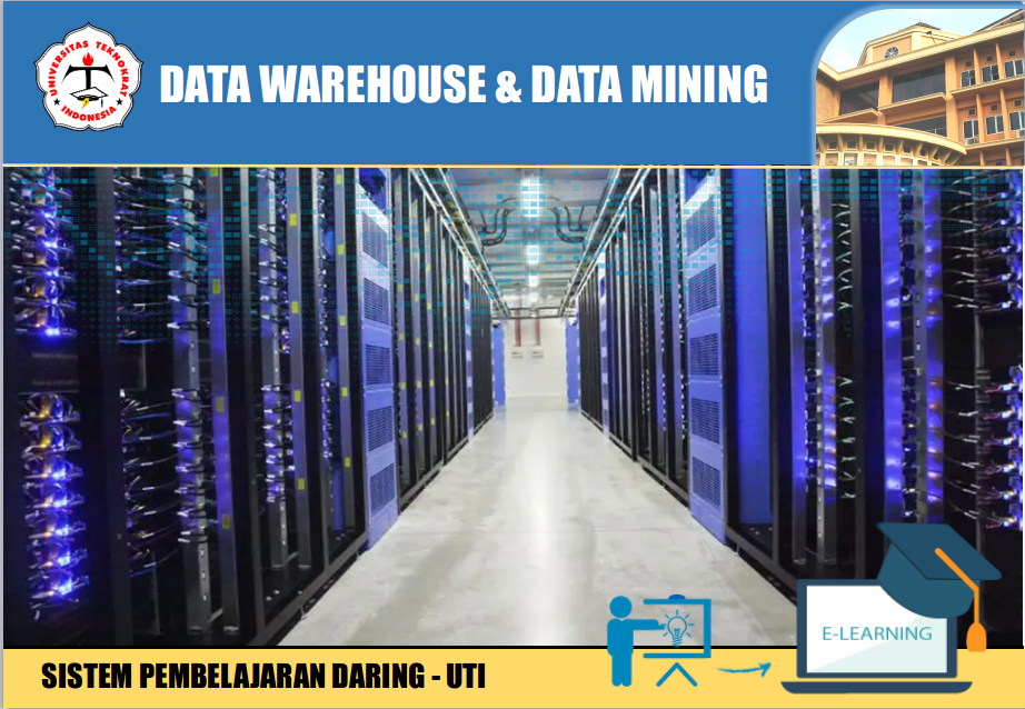 Datawarehouse & Data Minning  (2 SKS)